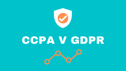 GDPR v. CCPA: Privacy Legislation Cousins
